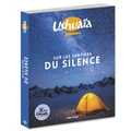 Nassera Zaïd - Ushuaïa - Sur les sentiers du silence.