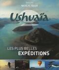 Nassera Zaïd - Ushuaïa - Les plus belles expéditions.