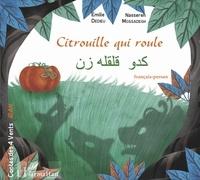 Nassereh Mossadegh et Emilie Dedieu - Citrouille qui roule - Conte d'Iran.