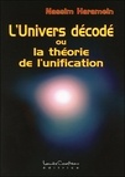 Nassim Haramein - L'univers décodé ou la théorie de l'unification.