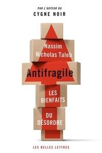 Antifragile- Les bienfaits du désordre - Nassim Nicholas Taleb |