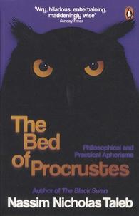 Nassim Nicholas Taleb - The bed of procrustes.