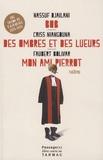Nassuf Djailani et Criss Niangouna - Bob ; Des ombres et des lueurs ; Mon ami Pierrot.