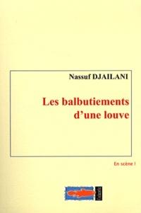 Nassuf Djailani - Les balbutiements d'une louve.