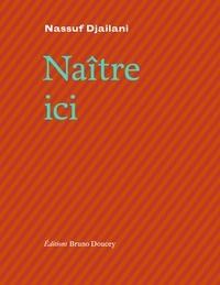 Livres gratuits en ligne téléchargements gratuits Naître ici 9782362292392 (French Edition)