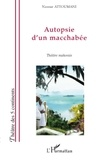Nassur Attoumani - Autopsie d'un macchabee - theatre mahorais.