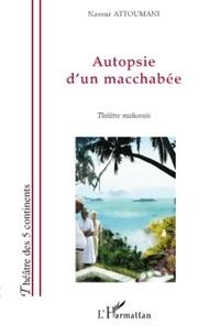 Nassur Attoumani - Autopsie d'un macchabée - Théâtre mahorais.
