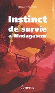 Nassur Attoumani - Instinct de survie à Madagascar - (De l'île au lagon à la Grande Ile).