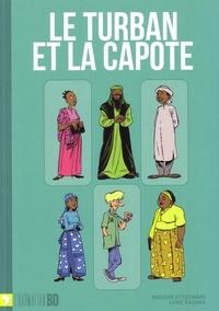 Nassur Attoumani et Luke Razaka - Le turban et la capote.