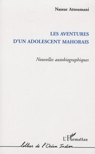 Les Aventures D Un Adolescent Mahorais Nouvelles Autobiographiques Grand Format