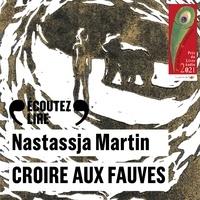 Nastassja Martin et Lara Suyeux - Croire aux fauves.