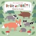 Nastja Holtfreter - Drôle de forêt ! - Observe et joue.