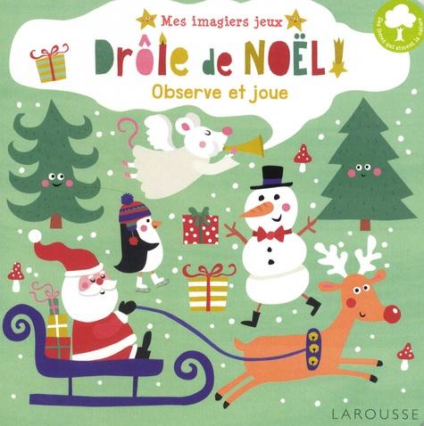 Image De Noel Drole.Drole De Noel Observe Et Joue Album