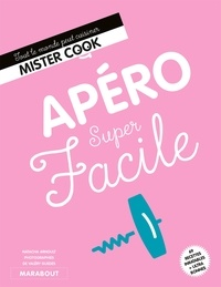 Natacha Arnoult - Apéros super faciles.
