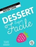 Natacha Arnoult et Valéry Guédes - Desserts super faciles.