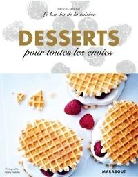 Natacha Arnoult - Le B.A-B.A de la cuisine - Desserts pour toutes les envies.
