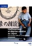 Natacha Aveline-Dubach - Vieillissement et déprise urbaine au Japon - Les nouveaux défis de l'aménagement.