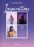 Natacha Birds - Inspirations - Créations, photos, style, art.