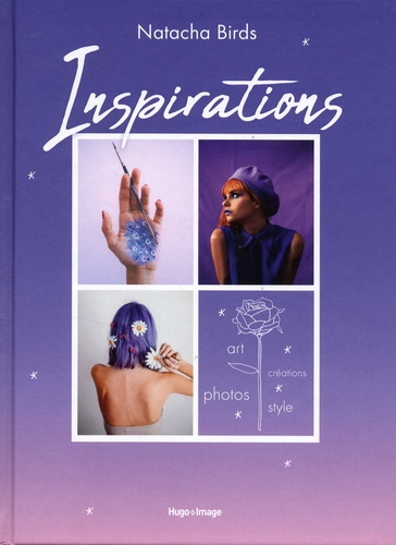Natacha Birds - Inspirations - Créations, photos, style, art.