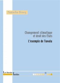 Natacha Bracq - Changement climatique et droits des Etats - L'exemple de Tuvalu.