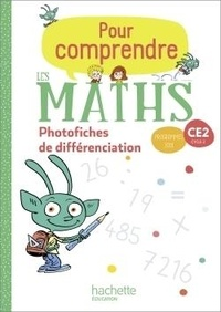 Natacha Bramand et Paul Bramand - Mathématiques CE2 Cycle 2 Pour comprendre les maths - Photofiches de différenciation.