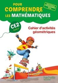 Natacha Bramand et Paul Bramand - Pour comprendre les mathématiques CE2 - Cahier d'activités de géométrie et de mesures.