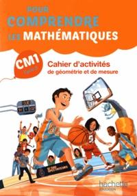 Natacha Bramand et Paul Bramand - Pour comprendre les mathématiques CM1 - Cahier d'activités de géométrie et de mesure.