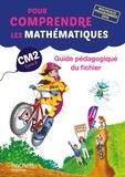 Natacha Bramand et Paul Bramand - Pour comprendre les mathématiques CM2 - Guide pédagogique du fichier.