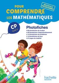 Natacha Bramand et Paul Bramand - Pour comprendre les mathématiques CP - Photofiches.