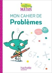 Natacha Bramand et Paul Bramand - Pour comprendre les maths CE1 - Mon cahier de problèmes.