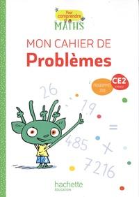 Natacha Bramand et Paul Bramand - Pour comprendre les maths CE2 - Mon cahier de problèmes.