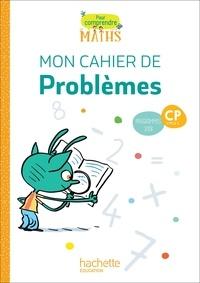 Natacha Bramand et Paul Bramand - Pour comprendre les maths CP Cycle 2 - Mon cahier de problèmes.