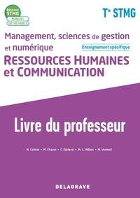 Natacha Caliste et Mamma Chaoui - Management, sciences de gestion et numérique Ressources humaines et communication Enseignement spécifique Tle STMG Réseaux STMG - Livre du professeur.