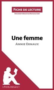 Natacha Cerf - Une femme d'Annie Ernaux (fiche de lecture).