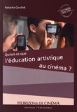 Natacha Cyrulnik - Qu'est-ce que l'éducation artistique au cinéma ?.