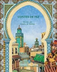 Natacha de Molènes - Contes de Fez.
