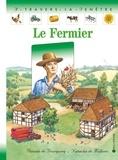 Natacha de Molènes et Pascale de Bourgoing - Le fermier.