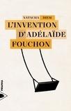 Natacha Diem - L'invention d'Adélaïde Fouchon.