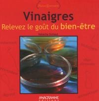 Natacha Duhaut - Vinaigres - Relevez le goût du bien-être.