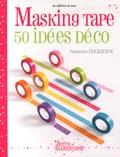 Natacha Duquesne - Masking Tape - 50 idées déco.