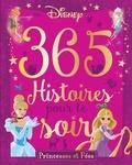 Natacha Godeau et Aurore Meyer - 365 histoires pour le soir - Princesses et Fées. 1 CD audio