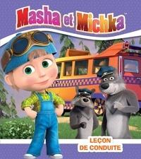 Natacha Godeau - Masha et Michka  : Leçon de conduite.