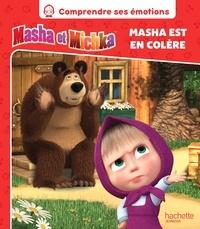 Natacha Godeau - Masha et Michka  : Masha est en colère.