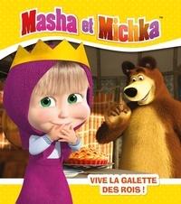 Natacha Godeau - Masha et Michka  : Masha et la galette des rois !.
