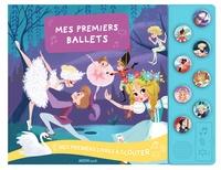 Natacha Godeau et Christelle Galloux - Mes premiers ballets.