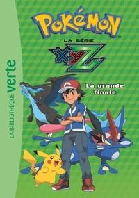 Natacha Godeau - Pokémon : la série XYZ Tome 36 : La grande finale.