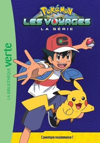 Pokémon : Les voyages Tome 1 L'aventure recommence !