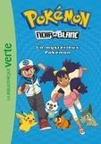 Natacha Godeau - Pokémon noir et blanc Tome 2 : Un mystérieux Pokémon.
