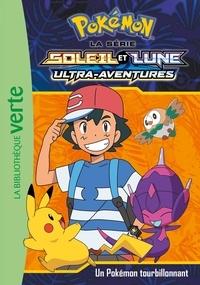 Natacha Godeau - Pokémon soleil et lune Tome 16 : Un pokémon tourbillonnant.