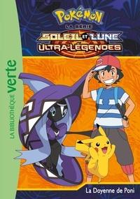 Natacha Godeau - Pokémon soleil et lune Tome 22 : La doyenne de Poni.